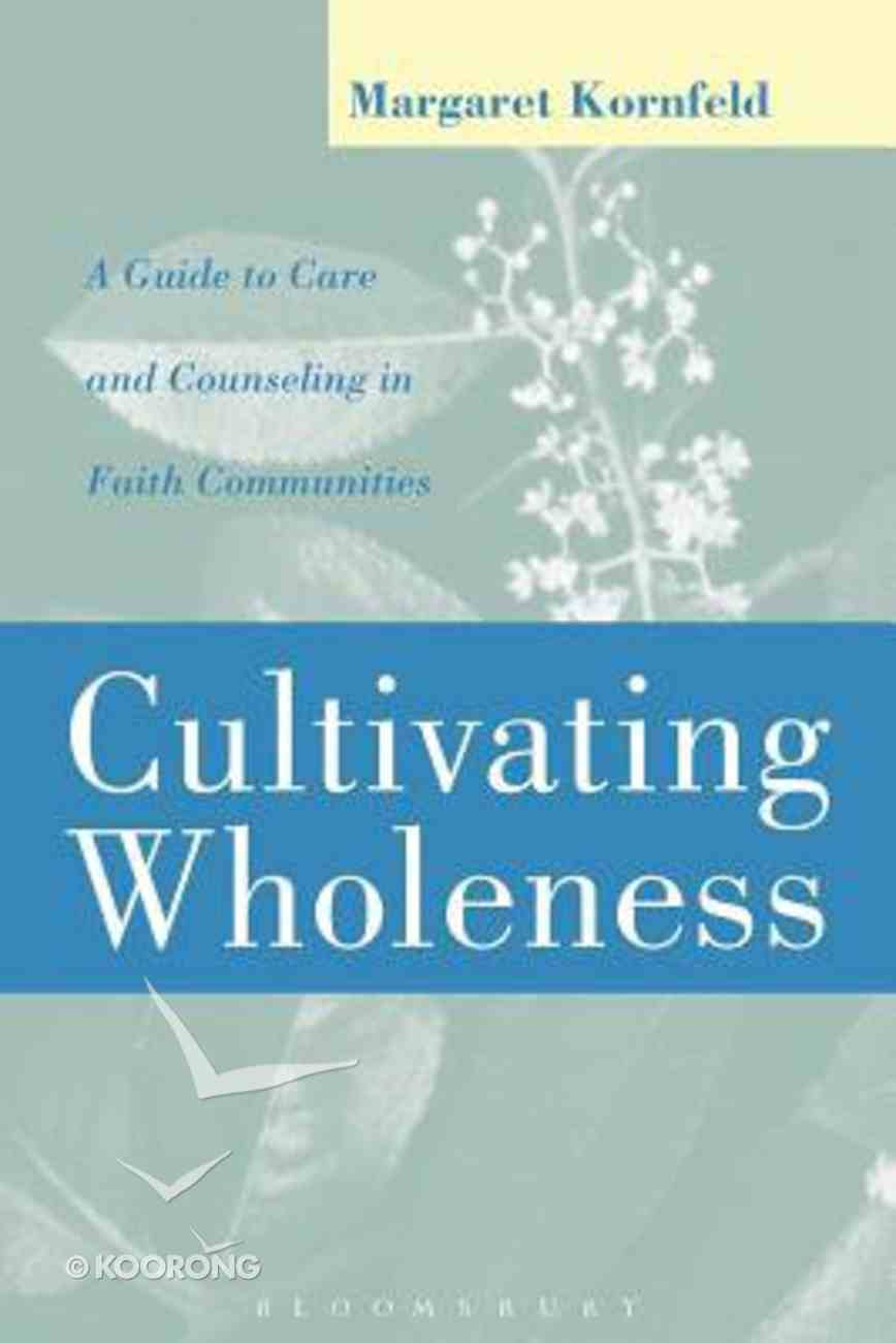 Cultivating Wholeness Paperback