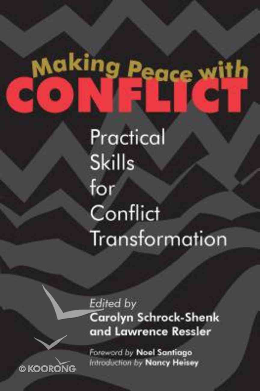 Making Peace With Conflict Paperback