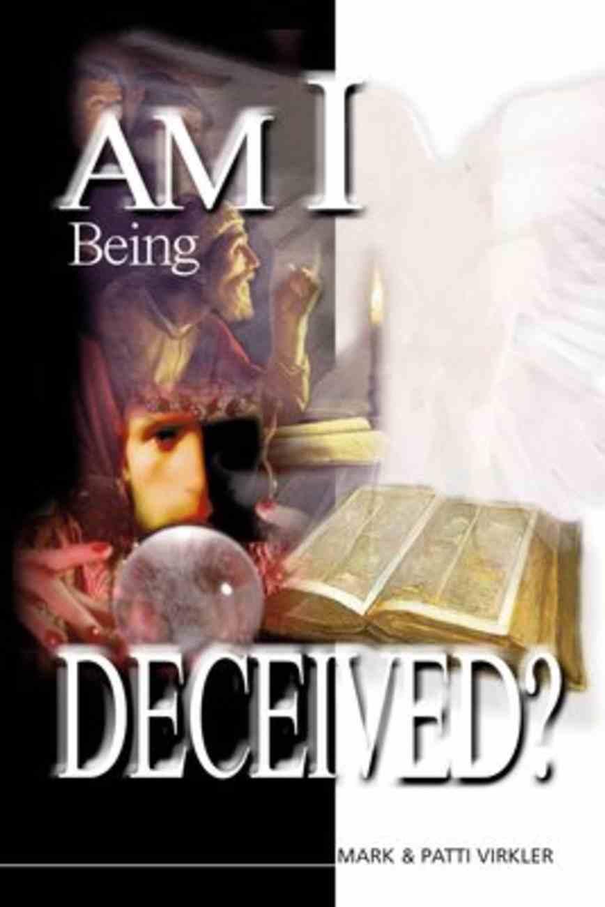 Am I Being Deceived? Paperback