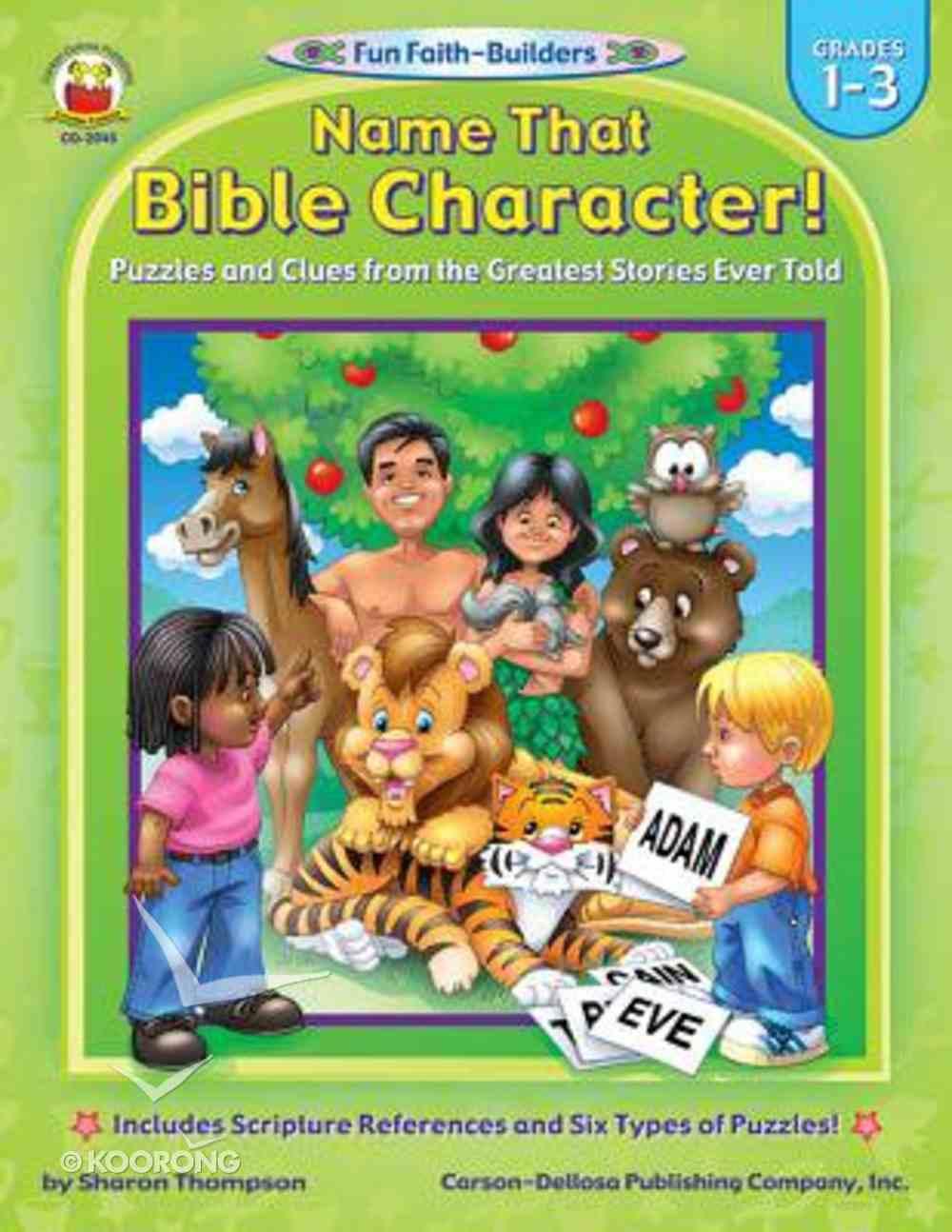 Name That Bible Character! (Reproducible; Grades 1-3) (Fun Faith-builders Series) Paperback