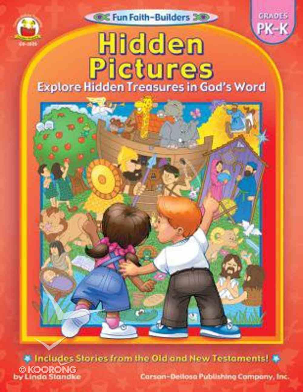 Hidden Pictures (Reproducible; Grades Pk-K) (Fun Faith-builders Series) Paperback
