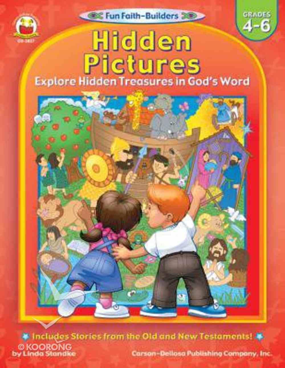 Hidden Pictures (Reproducible; Grades 4-6) (Fun Faith-builders Series) Paperback
