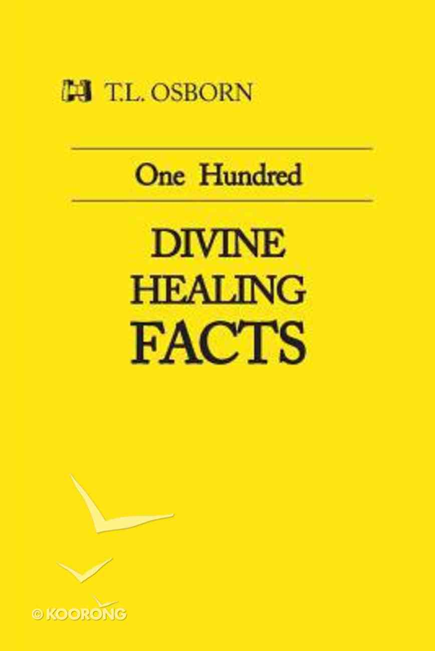 One Hundred Divine Healing Facts Booklet