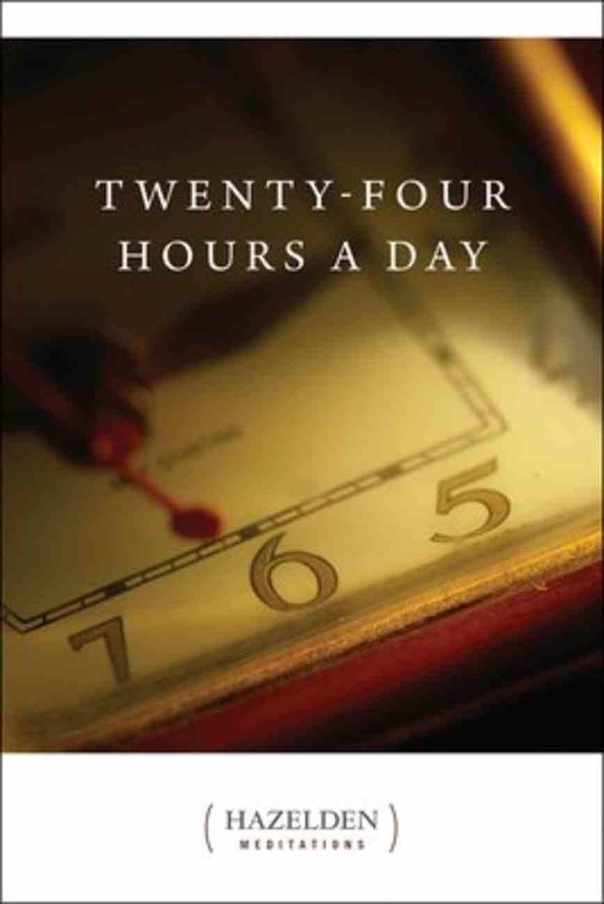 Twenty-Four Hours a Day Paperback