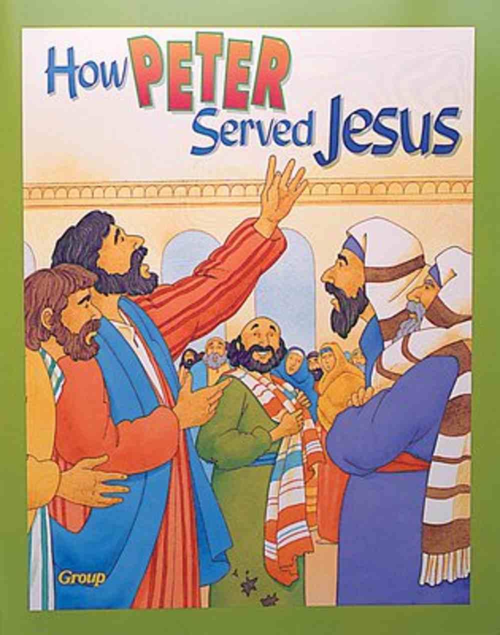 How Peter Served Jesus (Bible Big Book Series) Paperback