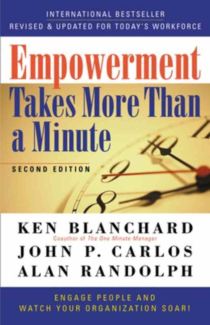 Empowerment Takes More Than a Minute Paperback