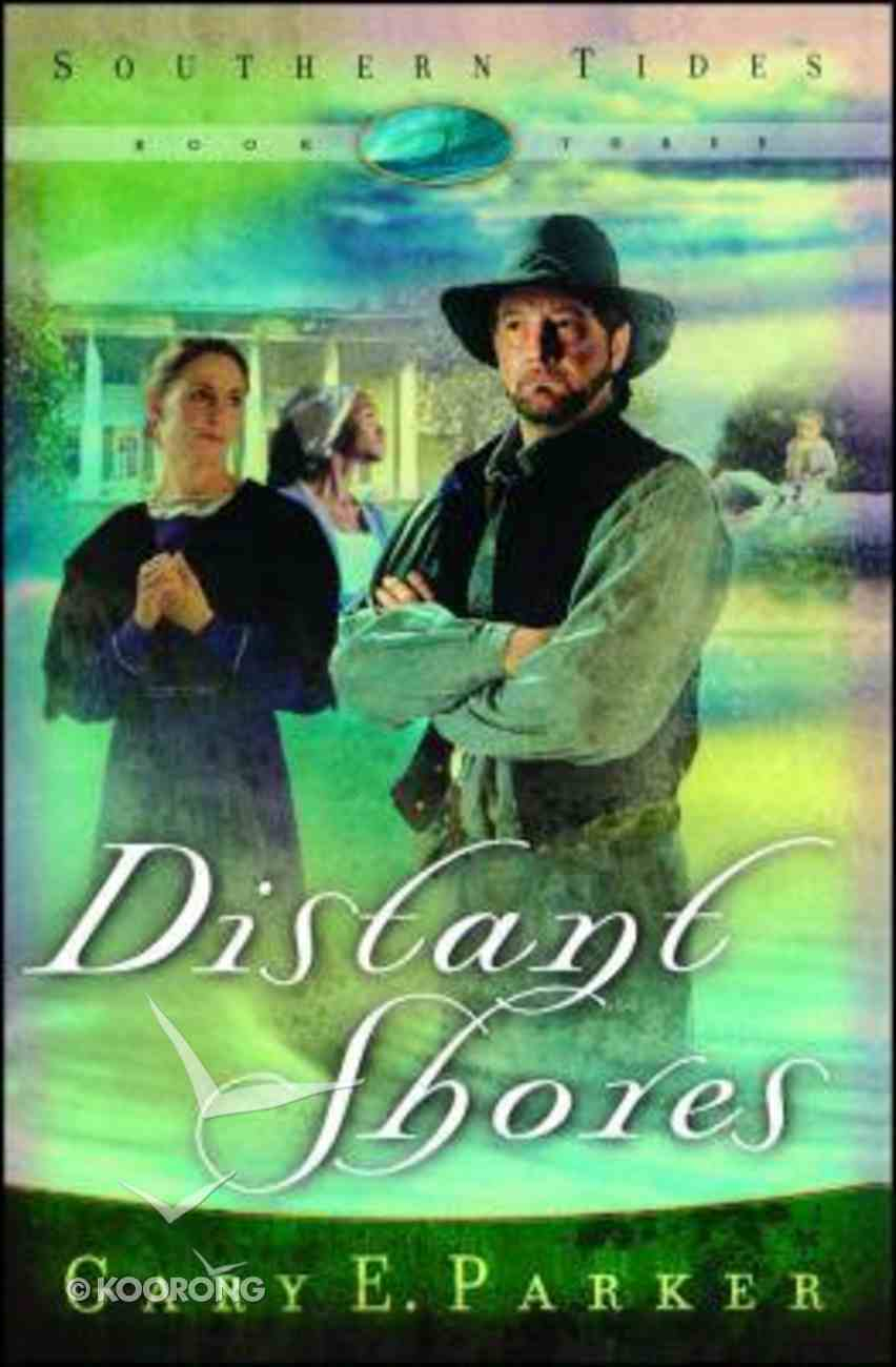 Distant Shores (#03 in Southern Tides Series) Paperback