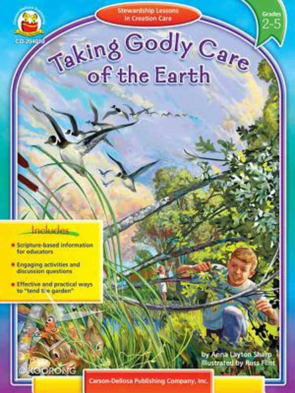 Taking Godly Care of the Earth (Grades 2-5) Paperback