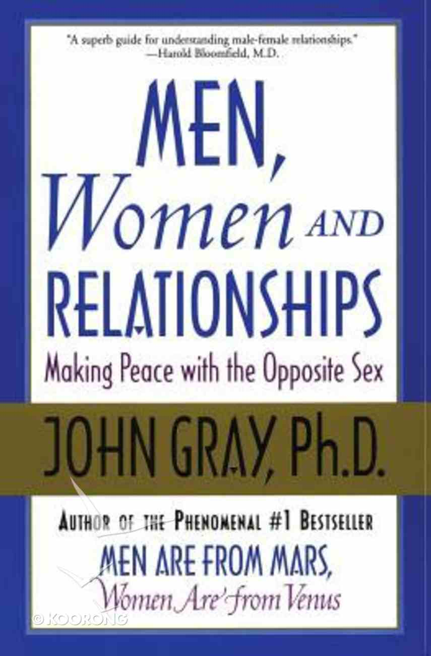 Men, Women and Relationships Paperback