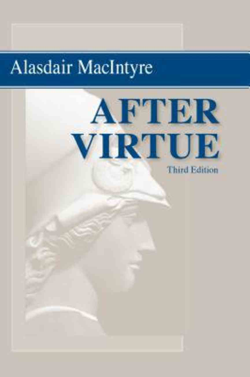 After Virtue: A Study in Moral Theory (3rd Edition) Paperback