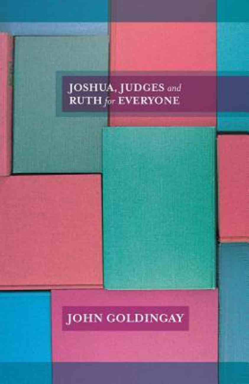 Otgfe: Joshua, Judges and Ruth For Everyone Paperback