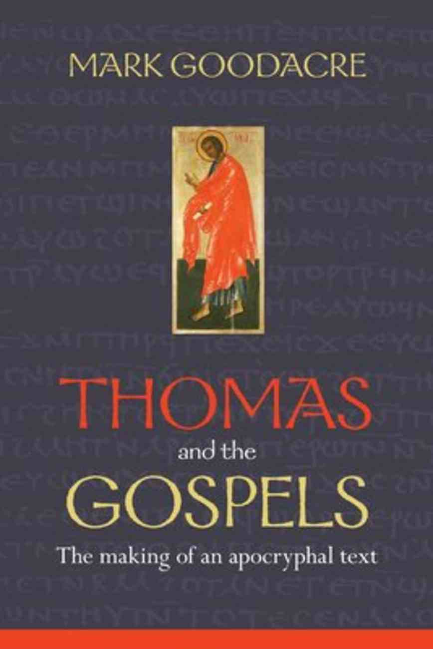 Thomas and the Gospels Paperback