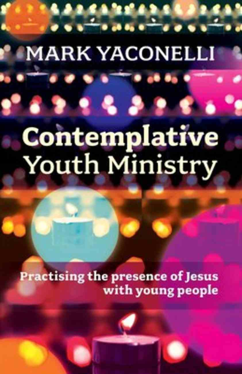Contemplative Youth Ministry Paperback