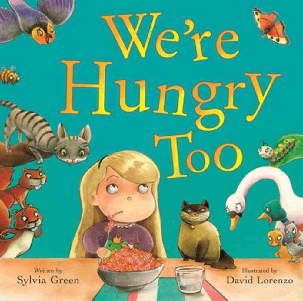 We're Hungry Too Paperback