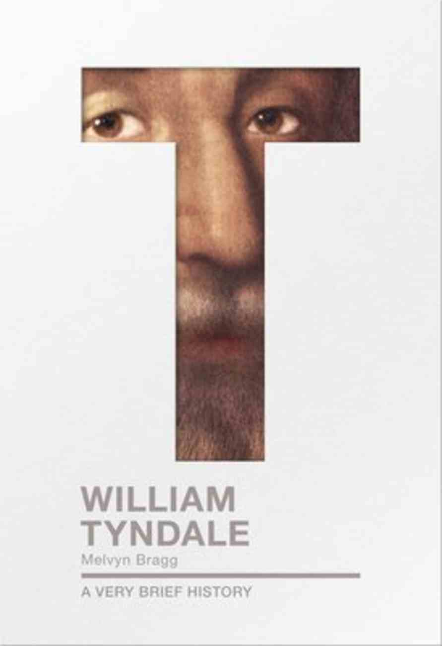 William Tyndale (A Very Brief History Series) Paperback