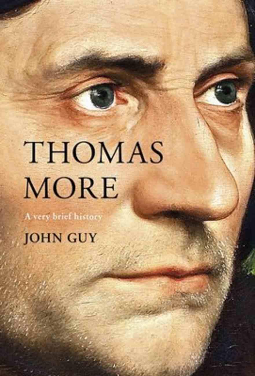 Thomas More (A Very Brief History Series) Hardback