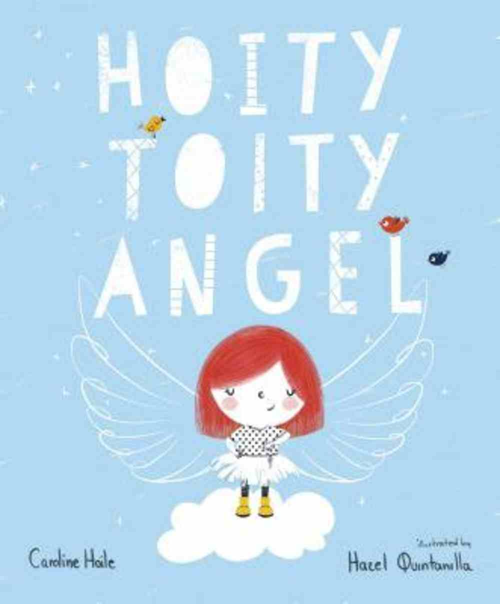 The Hoity-Toity Angel Paperback