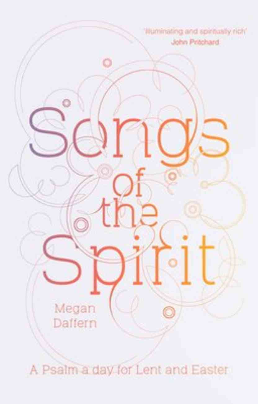 Songs of the Spirit: A Psalm a Day For Lent and Easter Paperback