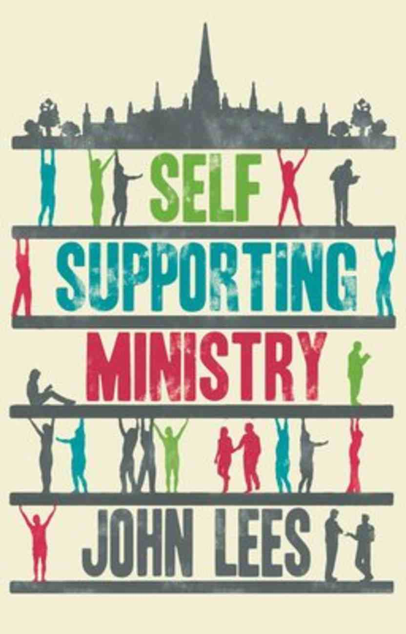 Self-Supporting Ministry: A Practical Guide Paperback