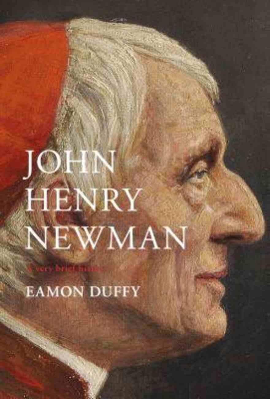 John Henry Newman (A Very Brief History Series) Hardback