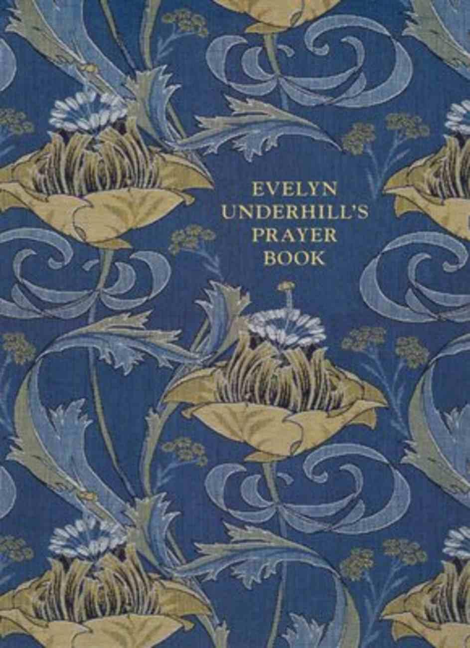 Evelyn Underhill's Prayer Book Paperback