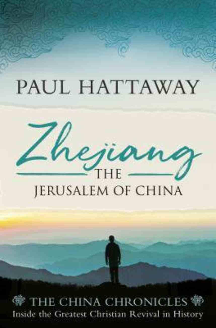 Zhejiang: The Jerusalem of China (China Chronicles Series) Paperback