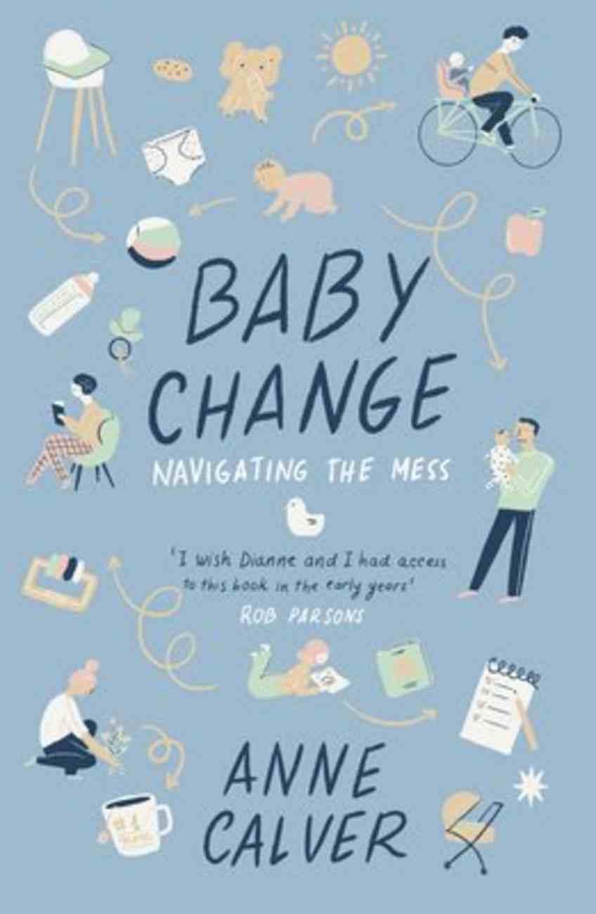 Baby Change: Navigating the Mess! Paperback