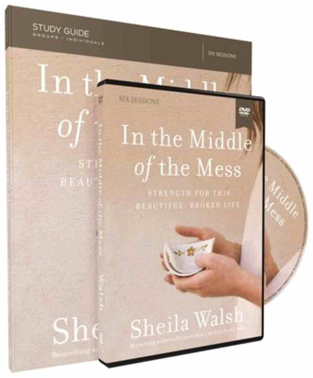 In the Middle of the Mess: Strength For This Beautiful, Broken Life (Study Guide With Dvd) Pack