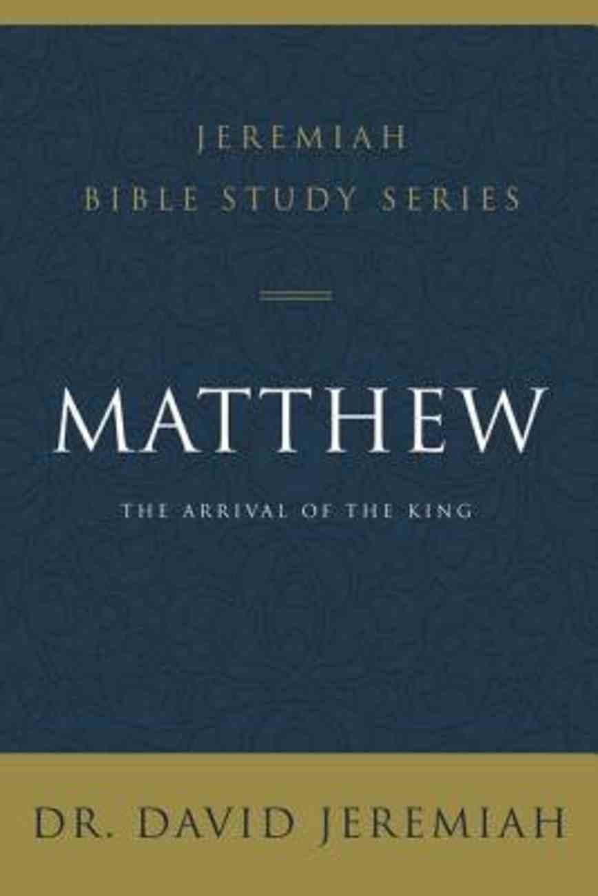 Matthew (David Jeremiah Bible Study Series) eBook