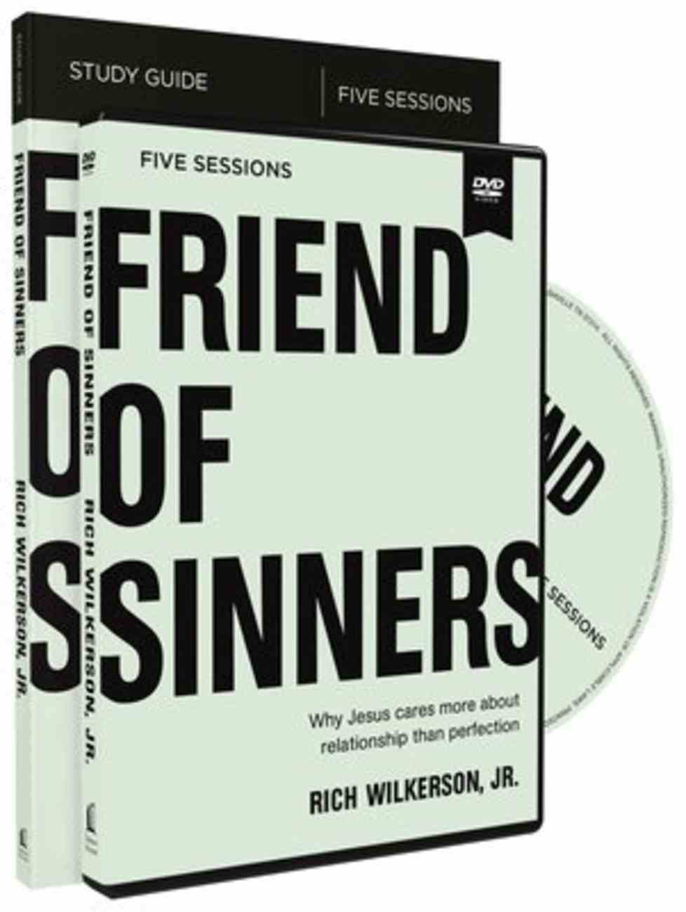 Friend of Sinners: Why Jesus Cares More About Relationships Than Perfection (Study Guide With Dvd) Pack
