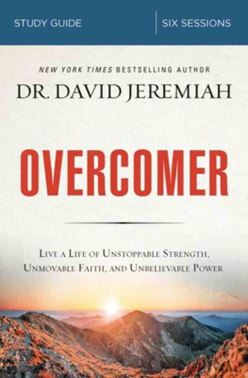 Overcomer: Finding New Strength in Claiming God's Promises (Study Guide) Paperback