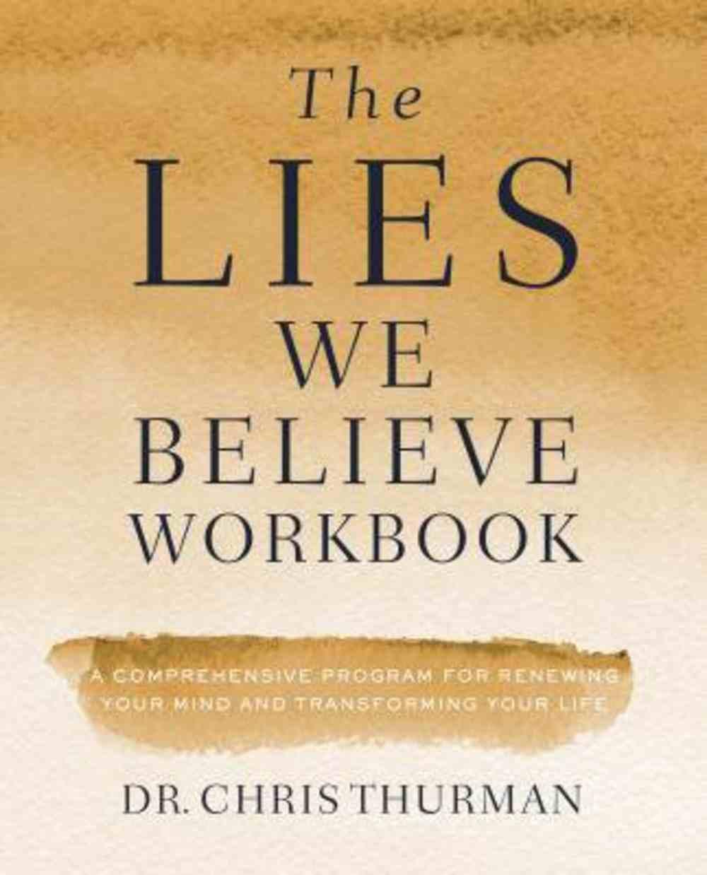 The Lies We Believe Workbook eBook