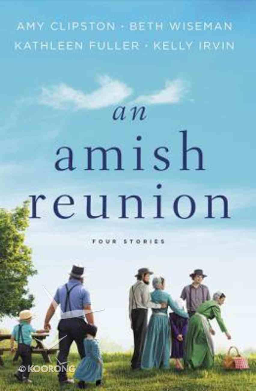 An Amish Reunion eBook