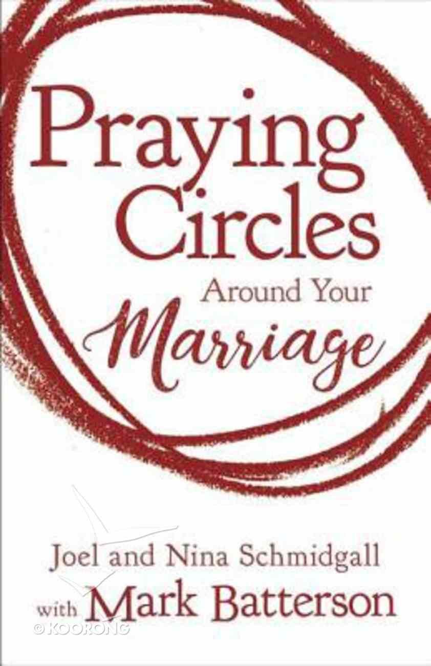 Praying Circles Around Your Marriage eBook