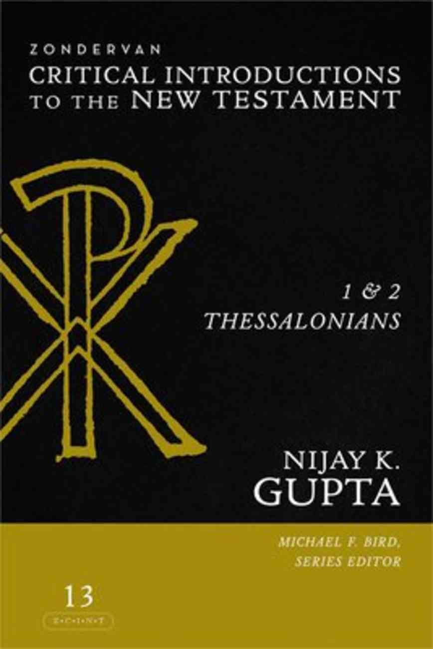 1 and 2 Thessalonians (Zondervan Critical Introductions To The New Testament Series) eBook