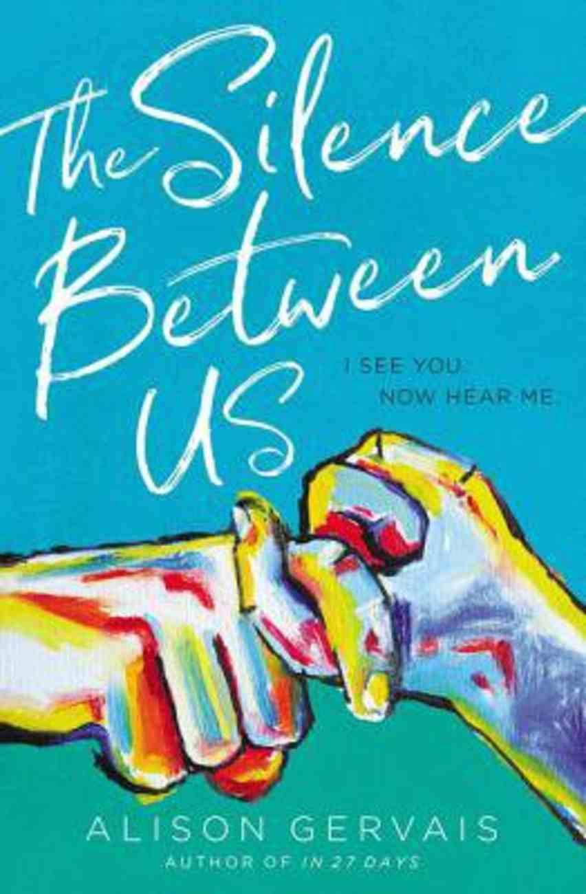 The Silence Between Us eBook