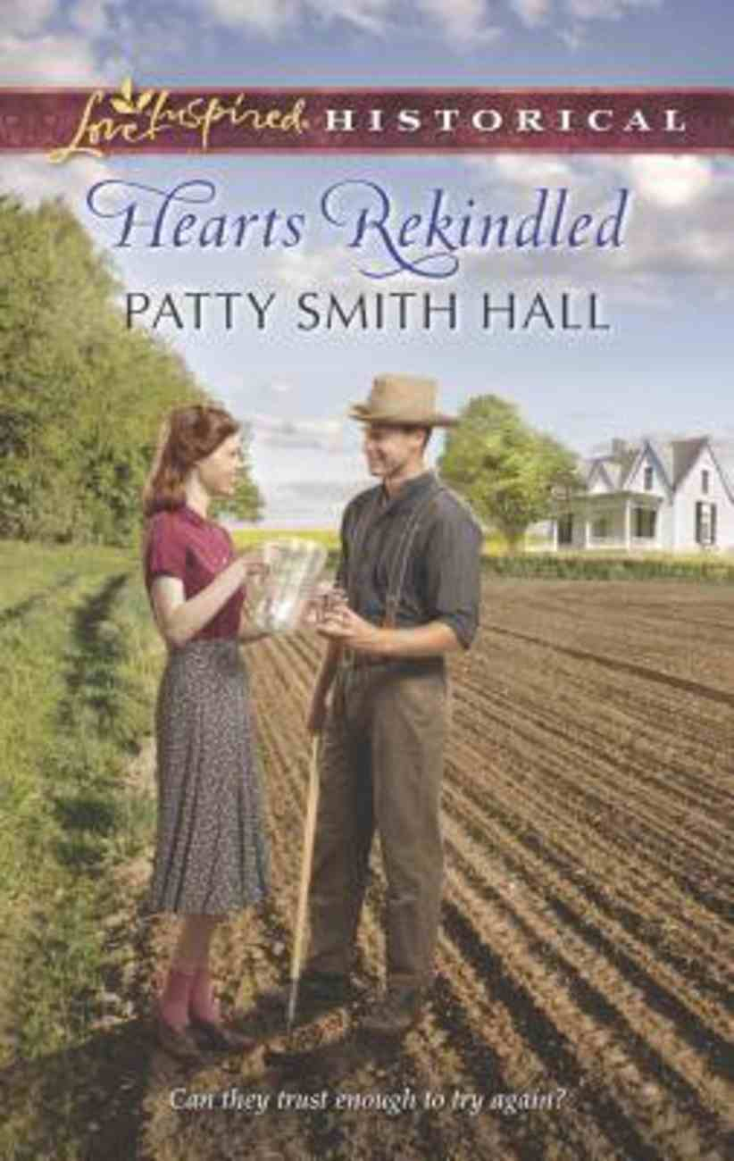 Hearts Rekindled (Love Inspired Series Historical) Mass Market