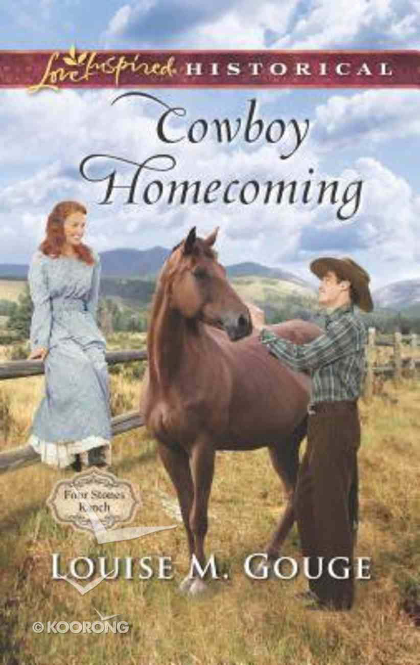 Cowboy Homecoming (Four Stones Ranch) (Love Inspired Series Historical) Mass Market