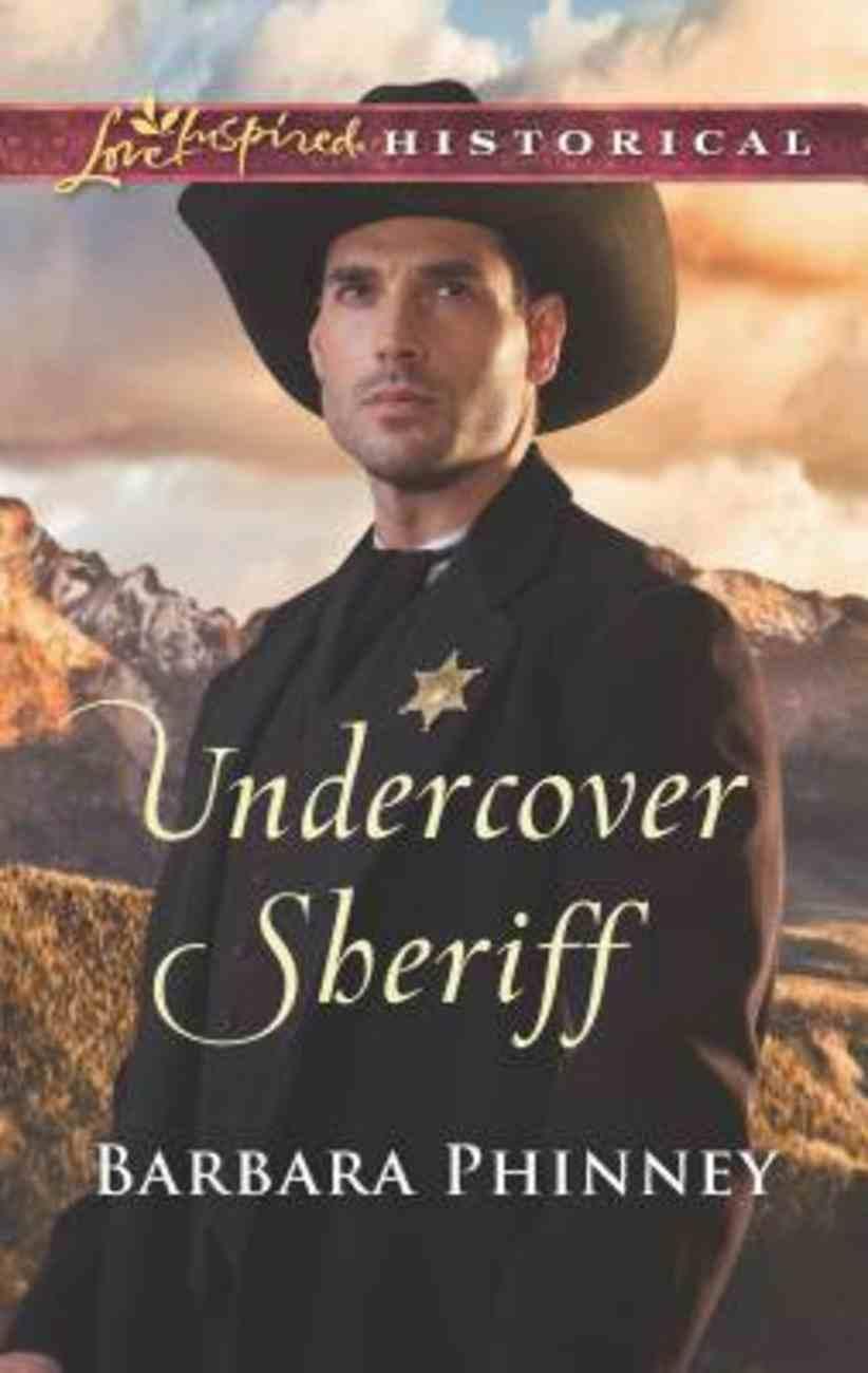 Undercover Sheriff (Love Inspired Series Historical) Mass Market