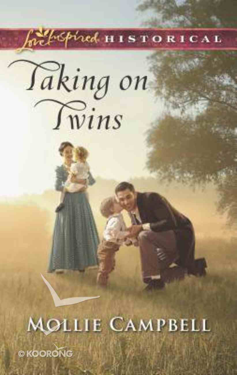 Taking on Twins (Love Inspired Series Historical) Mass Market