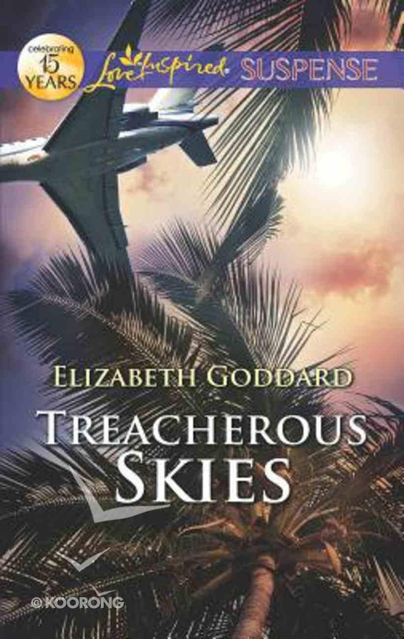 Treacherous Skies (Love Inspired Suspense Series) Paperback