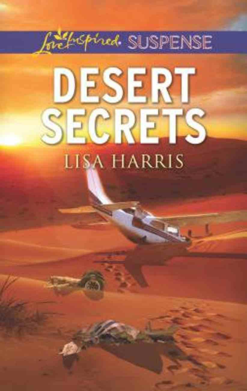 Desert Secrets (Love Inspired Suspense Series) Mass Market