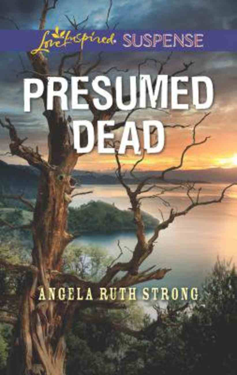 Presumed Dead (Love Inspired Suspense Series) Mass Market