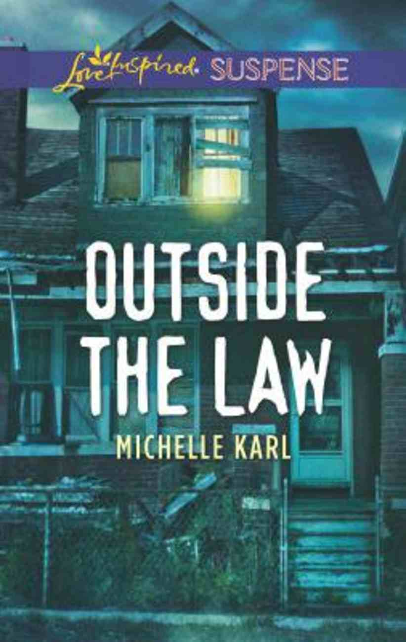 Outside the Law (Love Inspired Suspense Series) Mass Market