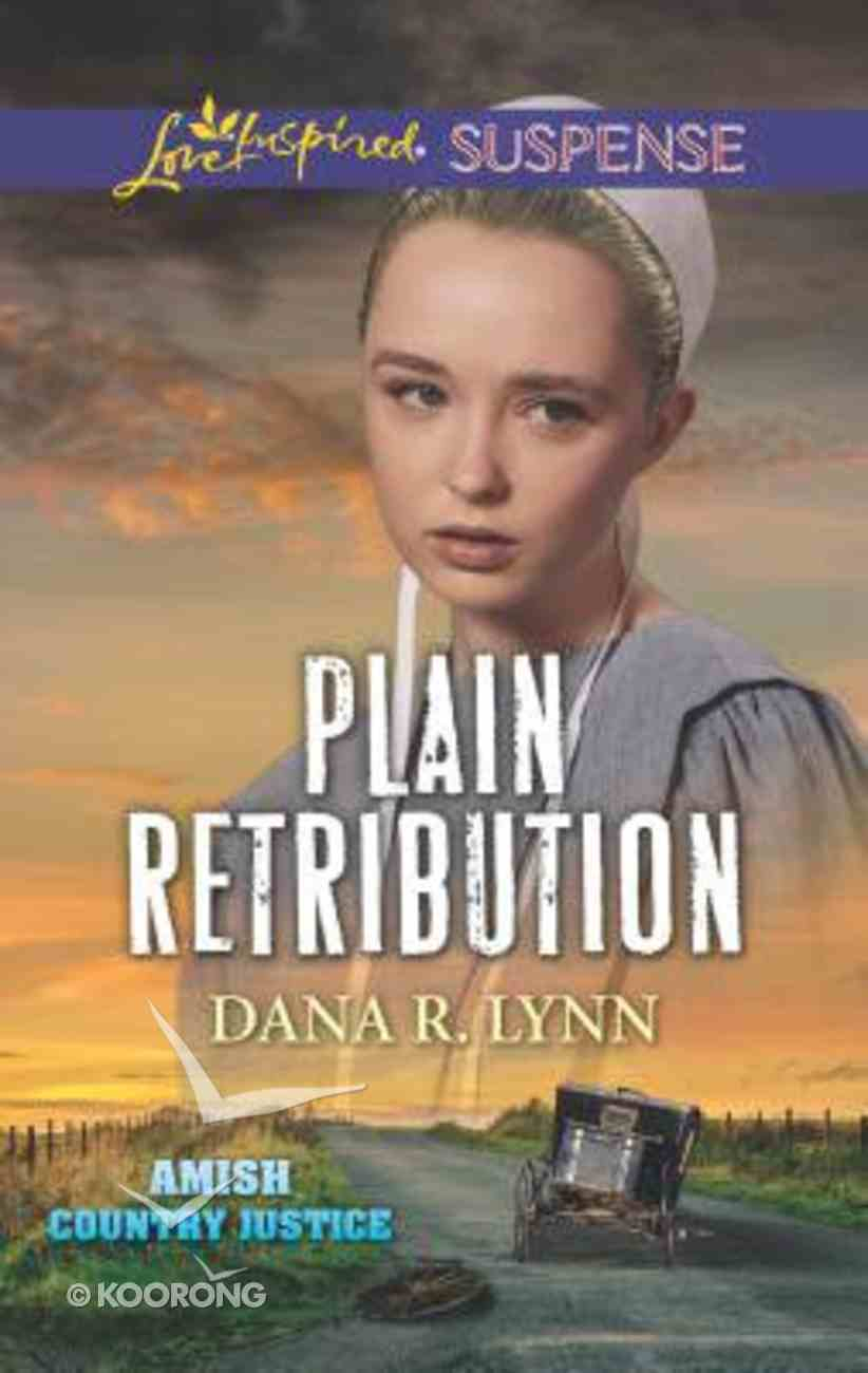 Plain Retribution (Plain Country Justice) (Love Inspired Suspense Series) Mass Market