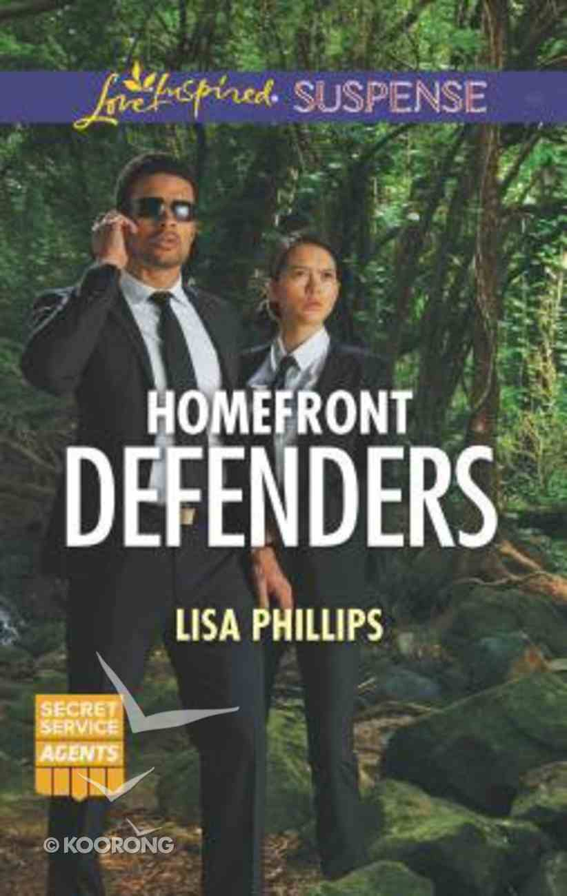 Homefront Defenders (Secret Service Agents) (Love Inspired Suspense Series) Mass Market