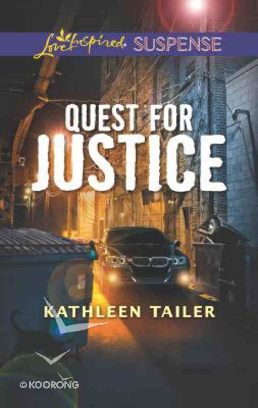 Quest For Justice (Love Inspired Suspense Series) Mass Market