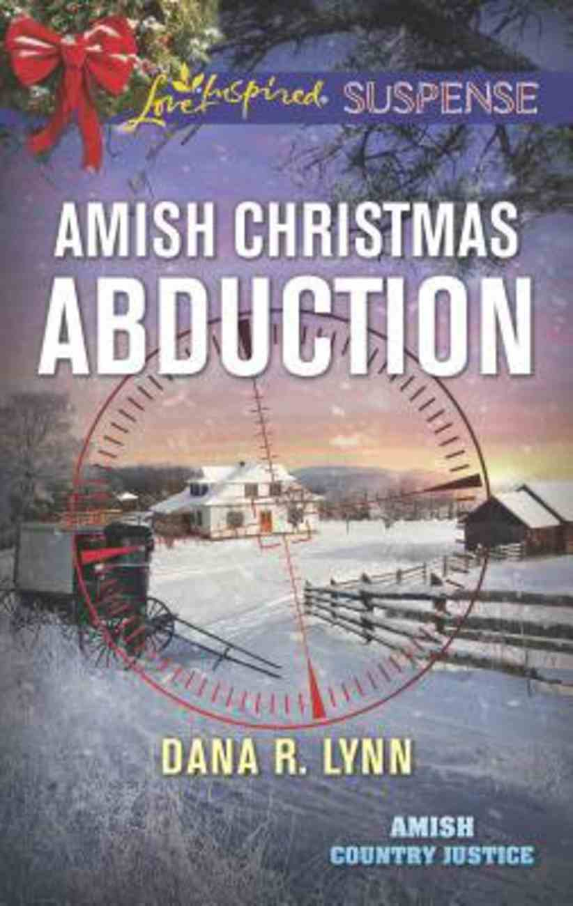 Amish Christmas Abduction (Amish Country Justice) (Love Inspired Suspense Series) Mass Market