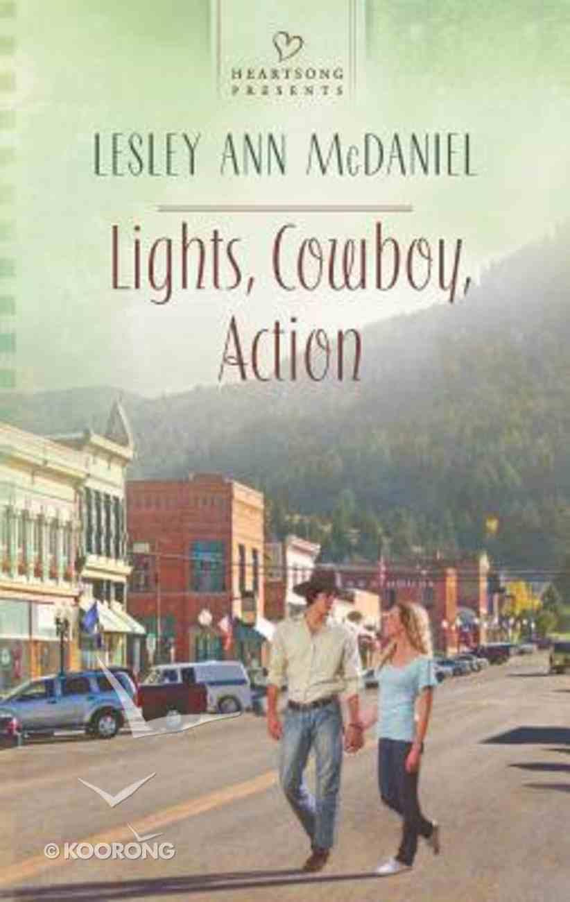 Lights, Cowboy, Action (Heartsong Series) Mass Market