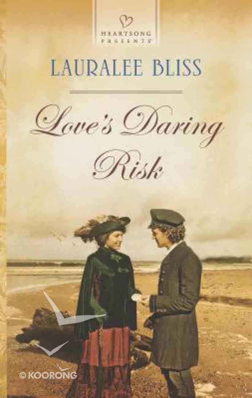 Love's Daring Risk (#1146 in Heartsong Series) Mass Market